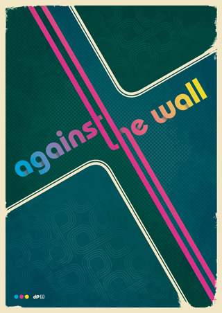 Against The Wall - Retro Typography Poster Art